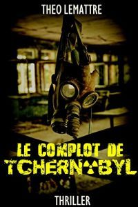 le-complot-de-tchernobyl-theo-lemattre-43218.jpg