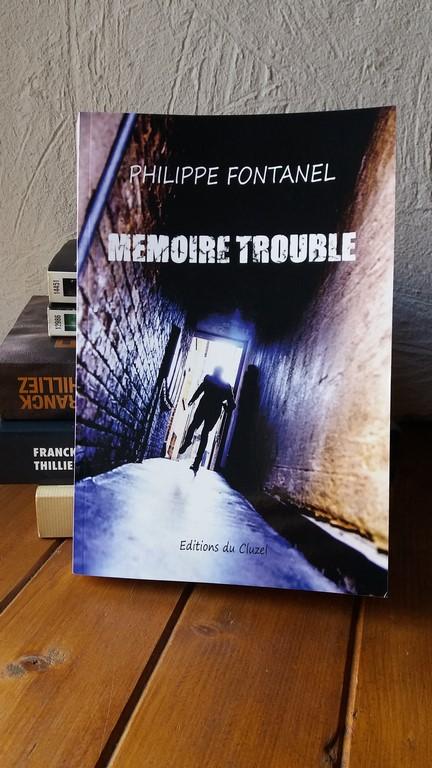 Mémoire trouble Philippe Fontanel
